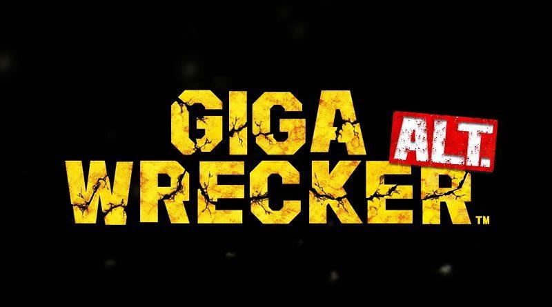 Giga Wrecker Alt. set for a physical release