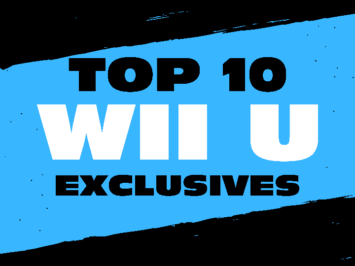 Top 10 Wii U Game Worth Owning a Wii U For.